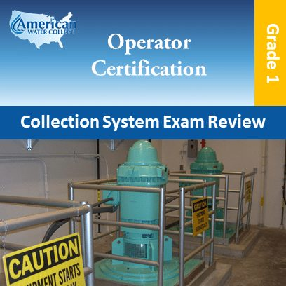 Collection System Exam Review – Grade 1