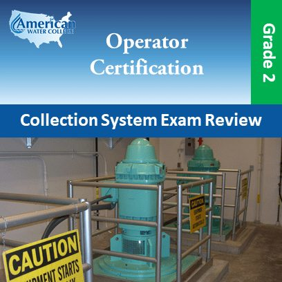 Collection System Exam Review – Grade 2