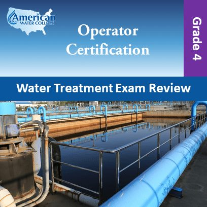 Water Treatment Exam Review Grade 4