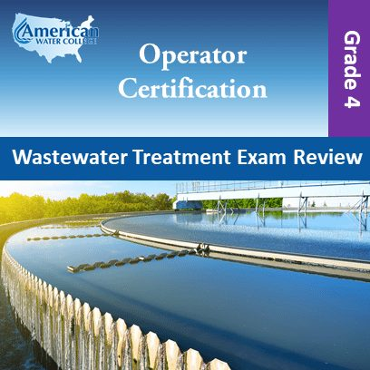 Wastewater Treatment Exam Review – Grade 4