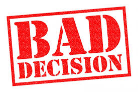 How to Correct a Bad Decision