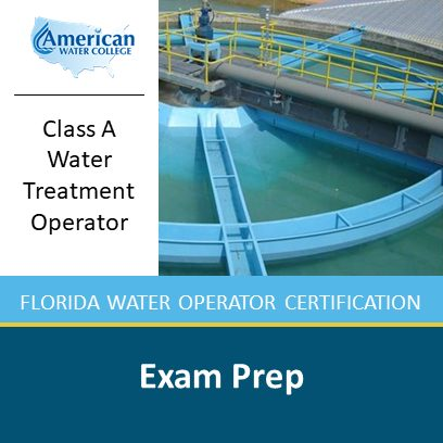 Class A Water Treatment Exam Preparation