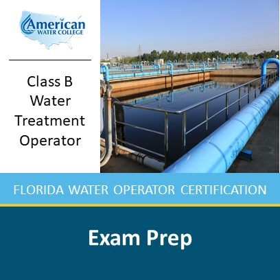 Class B Water Treatment Exam Preparation