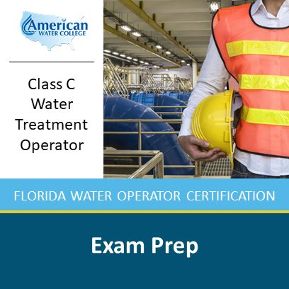 Class C Water Treatment Exam Preparation