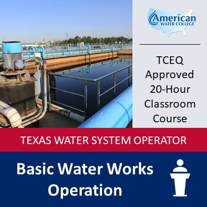 Basic Waterworks Operations (0092) | Classroom