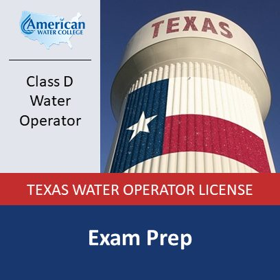 Texas Class D Water Operator Exam Prep