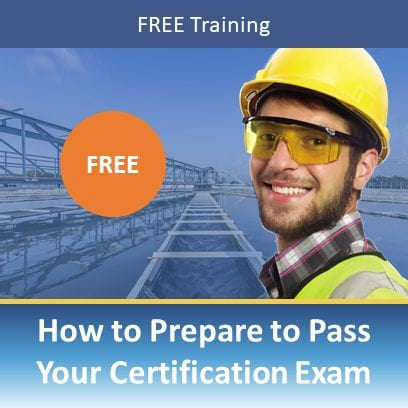Pass Your Water Operator License Exam – Introduction