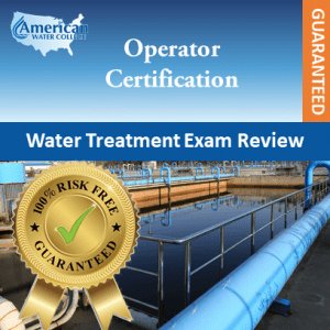 Water Treatment Exam Prep Guaranteed
