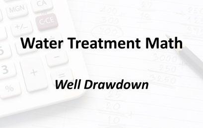 Well Drawdown | Texas Class D Water Math