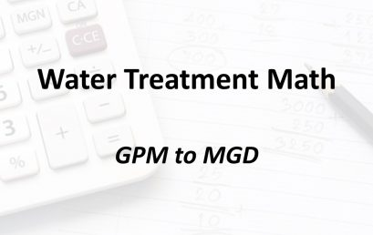 GPM to MGD | Texas Class D Water Math