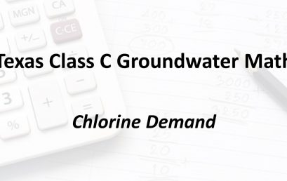 Chlorine Demand | Texas Class C Groundwater Math
