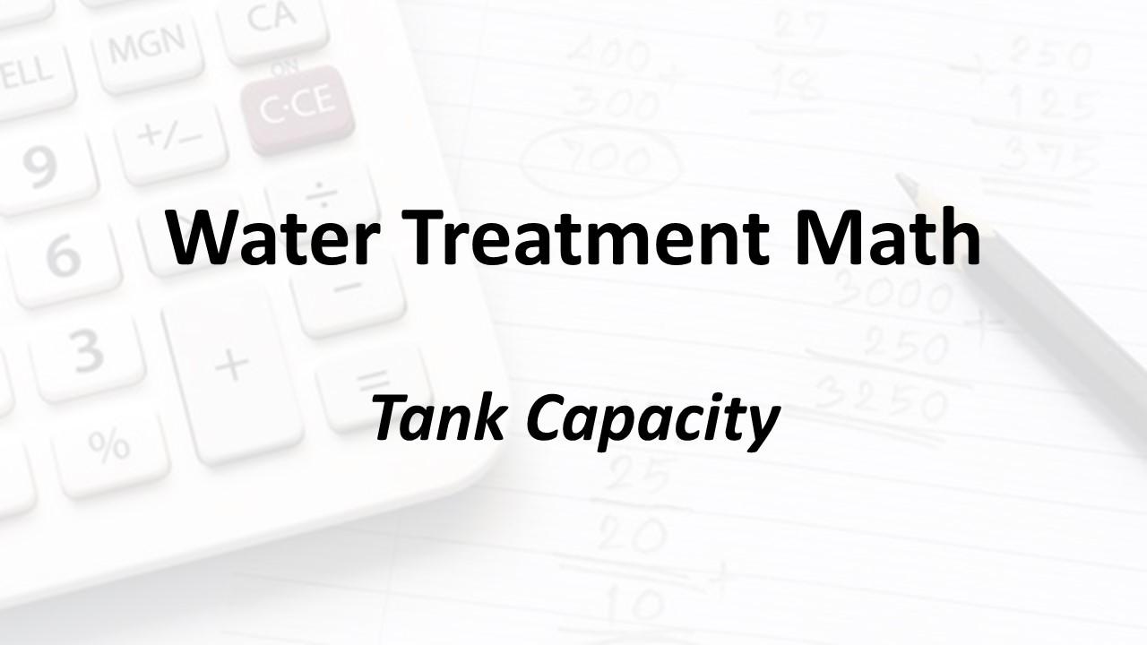 Tank Capacity | Texas Class C Groundwater Math