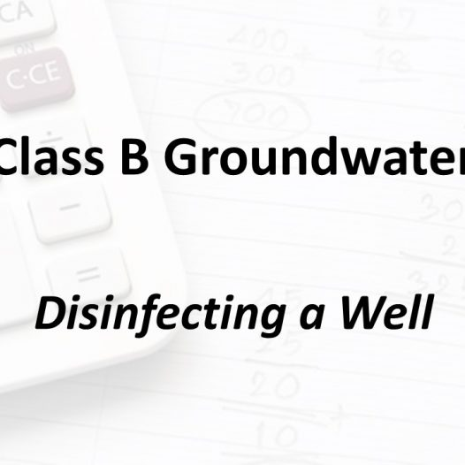 Disinfecting a Well | Texas Class B Groundwater Math