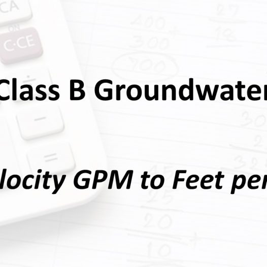 Flow Velocity GPM to Feet per Second | Texas Class B Groundwater Math
