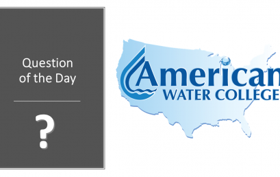 Water Treatment Question of the Day